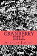 Cranberry Hill - Jemison, Anthony