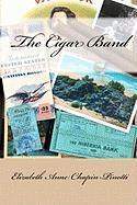 The Cigar Band - Chapin-Pinotti, Elizabeth Anne