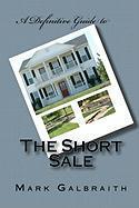 The Short Sale - Galbraith, Mark