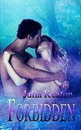 Forbidden - Keaton, Julia