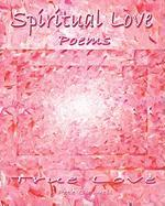 Spiritual Love Poems - Caswell, Pete