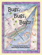Bugs, Bugs, Bugs! - Davies, Kathern