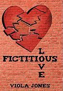 Fictitious Love - Jones, Viola