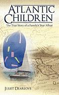 Atlantic Children: Part 2 - Dearlove, Juliet