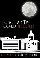 The Atlanta Co-Ed Murder