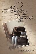 Above the Storm - Nelson, Velvet D.