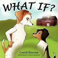 What If? - Harms, Carol