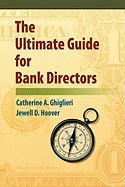 The Ultimate Guide for Bank Directors - Hoover, Jewell; Ghiglieri, Catherine