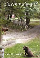 Chosen Pathways - Greenawalt, Judy
