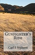 Gunfighter's Ride - Syphrett, Carl E.