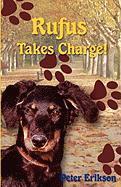Rufus Takes Charge! - Erikson, Peter