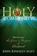 Holy Community - Alley, John Kingsley