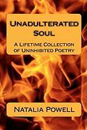 Unadulterated Soul - Powell, Natalia