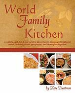 World Family Kitchen - Pleatman, Kate