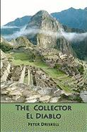 The Collector / El Diablo - Driskell, Peter