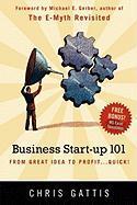 Business Startup 101 - Gattis, Chris