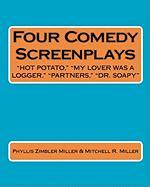Four Comedy Screenplays - Miller, Phyllis Zimbler; Miller, Mitchell R.