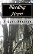 Bleeding Heart - Brenner, S. Jean