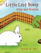 Little Lost Bunny - Tran, Tammy N.