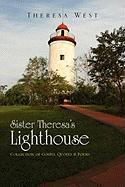 Sister Theresa's Lighthouse - West, Theresa