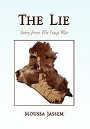 The Lie - Moussa Jassem, Jassem; Moussa Jassem