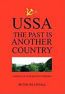 Ussa: The Past Is Another Country - Wludyka, Peter