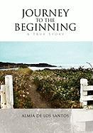 Journey to the Beginning - Santos, Almia De Los
