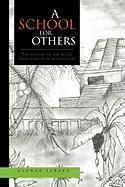 A School for Others - George Lebard, Lebard; George Lebard