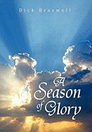A Season of Glory - Braswell, Dick