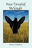 Once Tangled Wings - Sarah J. Heidelberg