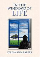 In the Windows of Life