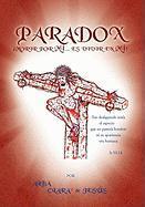 Paradox - Jesus, Alba Clara De; Jes?'s, Alba Clara De
