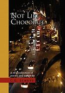 Not Like Chocolate - Schott, C. G.
