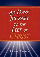 40 Days' Journey to the Feet of Christ - Talaya, Ramos