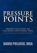 Pressure Points - Pollock, David Mba