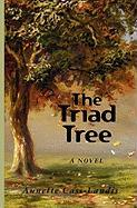 The Triad Tree - Cass-Landis, Annette