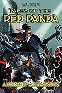 Tales of the Red Panda: The Android Assassins - Taylor, Gregg