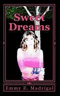 Sweet Dreams - Madrigal, Emmy Z.