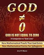 God Is Not Equal to Zero - Weaver, Jerry P. T.