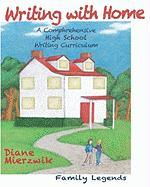Writing with Home - Mierzwik, Diane