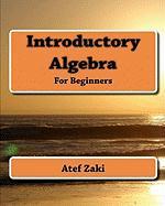 Introductory Algebra - Zaki, Atef