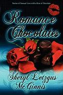Romance Chocolates - McGinnis, Sheryl Letzgus