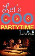 Let's Coocoopartytime Time - Fair, David