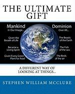 The Ultimate Gift - McClure, Stephen William