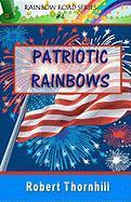 Patriotic Rainbows - Thornhill, Robert