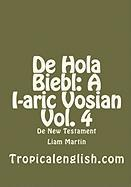 de Hola Biebl: A I-Aric Vosian Vol. 4 - Martin, Liam