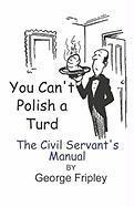 You Can't Polish a Turd - Fripley, George