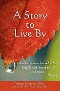 A Story to Live by - Cleaves Dmin, Nancy