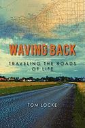 Waving Back - Locke, Tom