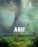 Ahii - Rivera, Rosemary Jasmine